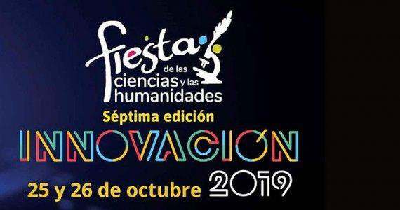 La Fiesta de las Ciencias y las Humanidades.